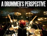 A Drummers Perspective
